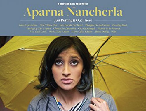 Just Putting It Out There by Aparna Nancherla