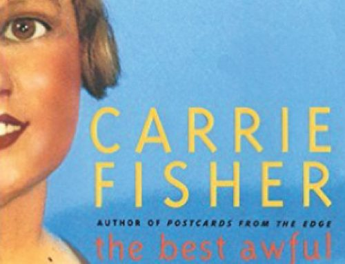 The Best Awful: A Novel by author Carrie Fisher