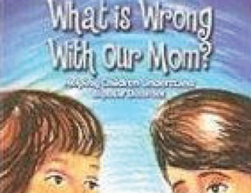 What is Wrong with Our Mom? by Adele Luttrell